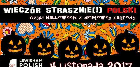 Wieczór strasznie(!) polski, czyli Halloween z domowej zagrody