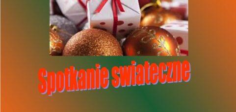 Spotkanie Świąteczne- 22 grudnia