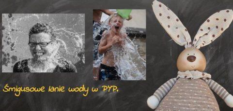 Śmigusowe lanie wody – wielkanocne spotkanie PYP